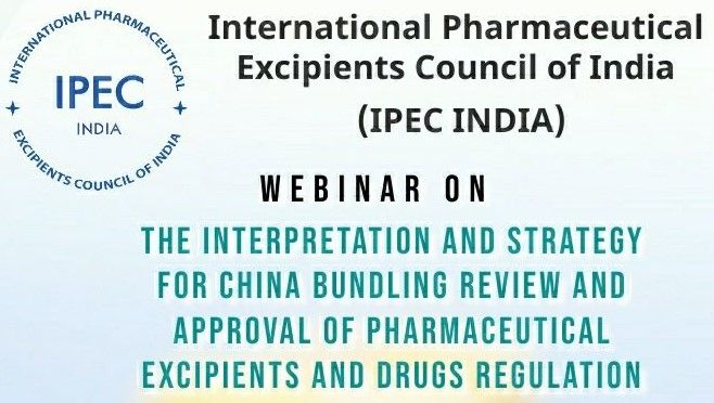 Webinar – The Interpretation and Strategy for China Bundling Review and Approval of Pharmaceutical Excipients and Drugs Regulation